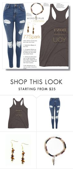 """""""77 Spark"""" by ramiza-rotic ❤ liked on Polyvore featuring Topshop"""
