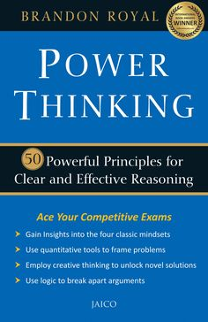 #PowerThinking by #BrandonRoyal. #PowerThinking addresses one of the most #critical yet seldom taught #skills. #Reasoning skills help us make #sense of the #world, including how to help us bettter make #decisions, #tackle #opportunities, evaluate #claims, and solve #problems.