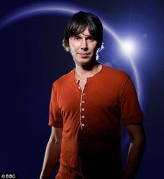 "Professor Brian Cox - Particle Physicist. Best known as the presenter of a number of science programmes for the BBC. He also had some fame in the 1990s as the keyboard player for the pop band D:Ream. ""We are the cosmos made conscious and life is the means by which the universe understands itself."""