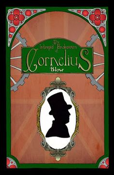 clumsy pickle: Comics The Intrepid Endeavours of Cornelius Blow prologue cover.