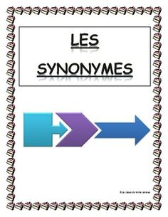 Expand your students vocabulary with this booklet on French synonyms Make ordinary words come to life! I use this to teach them rich/descriptive vocabulary. Can be used in preparation for a unit on descriptive writing, poetry, or fairy tales. Tried and tested on my Grade 5's and Grade 6's Middle Immersion students.