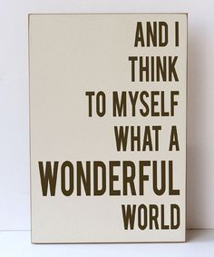 Look at this Cream & Brown 'Wonderful World' Wall Sign on #zulily today!