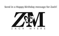 Send in a birthday message for Zach Myers and it will be added to his birthday card and given to him at his birthday show on November 7th in Youngstown OH! It will be best to keep your message to a few lines so all can fit on the card! Please have all entries in by November 4th! Send your birthday message to info@zachmyersnation.com   via Instagram http://ift.tt/1Mt24eQ  Shinedown Zach Myers