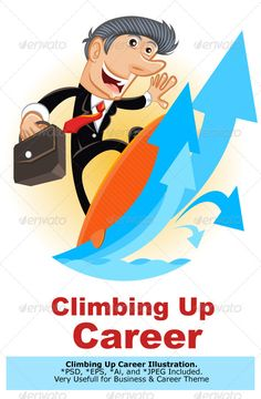 Climbing Up Corporate Ladder #GraphicRiver Man Surfing Climbing Up The Corporate Ladder Main File is Vector Ai. Easy to Use and Custom. Also Available in another format. PSD (Vector Smart Object), Eps.8 and High Ress Jpeg. Created: 10July13 GraphicsFilesIncluded: PhotoshopPSD #JPGImage #VectorEPS #AIIllustrator Layered: No MinimumAdobeCSVersion: CS Tags: LadderOfSuccess #business #businessman #career #careercoach #climb #climbing #clipart #competition #concepts #corporate #finance…