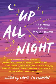 Stay up all night with these thirteen short stories from bestselling and award-winning YA authors like Karen McManus, Tiffany D. Jackson, Nina LaCour, and Brandy Colbert, as they take readers deep into these rarely seen, magical hours. Good Books, Books To Read, Ya Books, Best Books Of 2017, Kids Writing, Hush Hush, Book Recommendations, Reading Online, Libros