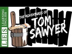 Learn English Through Story ★ Subtitles: The Adventures of Tom Sawyer by Mark Twain (Level 1) - YouTube