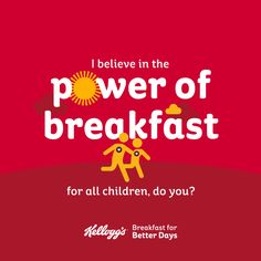 I believe in the #PowerOfBreakfast for ALL children, do you?
