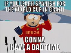 Pin for Later: These World Cup Memes Win Everything  Yeah, that's a problem.  Source: Quickmeme
