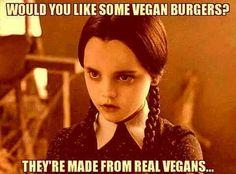 Vegan burgers anyone??? Hahaha
