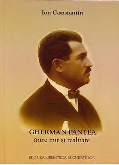 Constantin, Ion. Gherman Pântea între mit şi realitate. – Bucureşti : Biblioteca Bucureştilor, 2010. – 384 p.