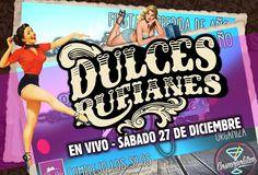 HOY 27/12 | 22:00 hs. #GOODBYE2014 Despedida de Año * Dulces Rufianes En Complejo Los Silos (Ruta Nac.18 Km 11,5) San Banito (ER) Anticipadas: $80 (Solicitarlas por MP a los Músicos) Organiza: Cosmopolitan Flair Bar