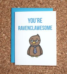 Harry Potter Card Ravenclaw - You're ravenclawesome by WhamCards on Etsy https://www.etsy.com/listing/199167741/harry-potter-card-ravenclaw-youre