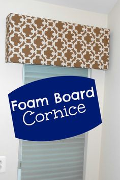 Cornice from Foam Board; pelmet board; widow treatment