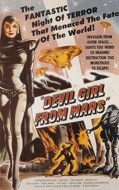 Devil Girls From Mars. Everyone needs one!