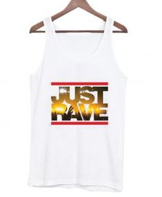 Just Rave tank top