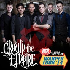 Crown the Empire will be play all dates on the Vans Warped Tour 2014. Yuhhh!!!