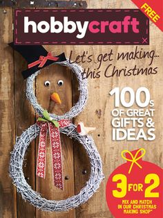 Hobbycraft Christmas edition 2013 100's of great gifts and ideas for all the family this Christmas