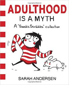 Adulthood is a Myth: A Sarah's Scribbles Collection, 2016 Amazon Most Gifted Comics & Graphic Novels  #Books