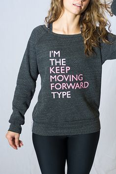 Are you the keep moving forward type?Browse styles...