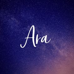 20 Unique & Fun Space Baby Names That Are Out of This World - Boy Girl Names - Space themed baby names. Baby girl name Ara. Unusual Baby Names, Cute Baby Names, Unique Names, Baby Names And Meanings, Names With Meaning, Goddess Names And Meanings, Constellation, Mythological Names, Dogs Names List
