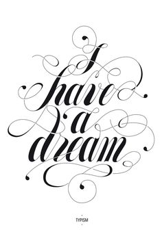 I have a Dream. Motivation, Inspiration, Gratitude, Love, Home Decor