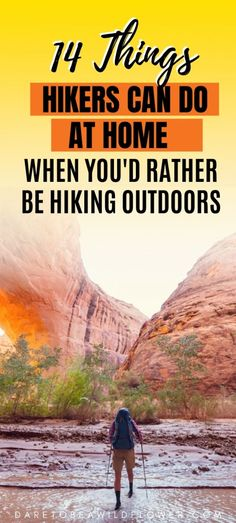 Here are 14 fun and useful things hikers can do at home to get ready, organized, fit, and inspired for their next big hiking adventure. Thru Hiking, Hiking Tips, Camping And Hiking, Hiking Gear, Backpacking List, Hiking Places, Hiking Food, Hiking Essentials, Best Hikes
