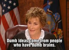 183 Best JUDGE JUDY images | Judge judy, Here comes the judge ...