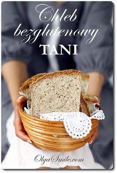 Chleb bezglutenowy tani - przepis Olgi Smile