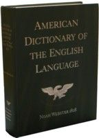 Noah Webster's 1828 American Dictionary - biblically-based definitions