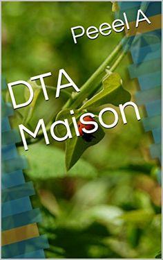 DTA Maison (English Edition)