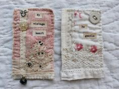 Christine Kelly -- Gentlework.  Lovely combination of words, vintage fabrics, stitching, lace, button.