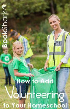 How to Add Volunteering to Your Homeschool