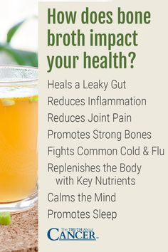The magic of bone broth. Here's how bone broth impact your health: Heals a Leaky Gut, Reduces Inflammation, Reduces Joint Pain, Promotes Strong Bones, Fights Common Cold & Flu, Replenishes the Body with Key Nutrients, Calms the Mind, & Promotes Sleep. Click on the image above to learn more as Ty Bollinger explains on how to make bone broth and shares the 6 beneficial nutrients found in bone broth. Please re-pin. Together we can educate the world about healthy lifestyle!