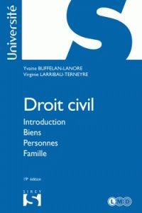 Yvaine Buffelan-Lanore et Virginie Larribau-Terneyre - Droit civil - Introduction, biens, personnes, famille.