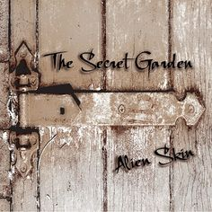 Alien Skin - The Secret Garden Garden Signs, Album Releases, Cd Album, Skin Treatments, Summer Of Love, Good Music, Psychedelic, Spotlight, Pallet