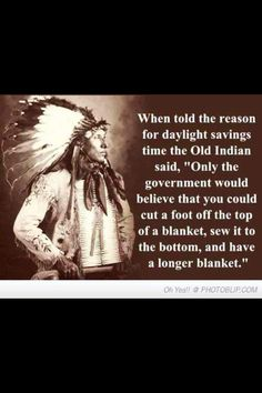 Native American time change quote