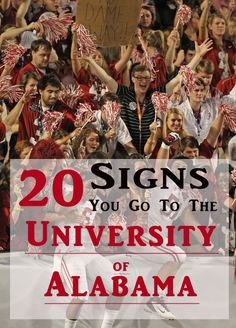 Whether you have already graduated from the University of Alabama or you are still lucky enough to be a student here, you will definitely be able to relate to these 20 signs! 1. 95% of your t-shirts are Bama related. Instagram.com/jhustle_brc 2. You own...
