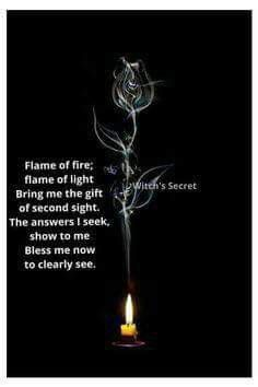 Spirit of fire, smoke, and light Bring me the gift of second sight The answers I seek, reveal to me Bless me now to clearly see Wiccan Spell Book, Wiccan Witch, Magick Spells, Wicca Witchcraft, Witch Spell, Spell Books, Real Spells, Hoodoo Spells, Wiccan Art