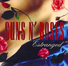 Guns N' Roses – Estranged