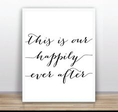 This is our happily ever after 11x14 inches / A3 size by ByYolanda