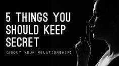 With the rise of social media, it's harder to keep our private lives under wraps. However, here are 5 things to always keep secret about your relationship...