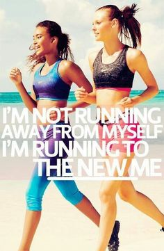 I'm not Running away from myself, I'm Running to the NEW ME! #Fitness #Health #Running #Motivation #Inspiration #LIFECommunity