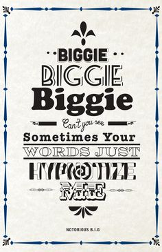 The Notorious BIG - Hypnotize #hiphop #music #typography