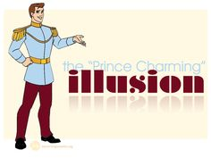 http://becomingbeautiful.org/wp-content/uploads/2013/04/The-Prince-Charming-Illusion.jpg