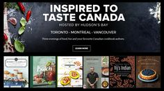 HBC - Inspired to Taste Canada - is hosting free events in Toronto, Montreal and Vancouver to celebrate Taste Canada and the amazing Canadian food writers nominated for the awards.  RSVP via the link in the post