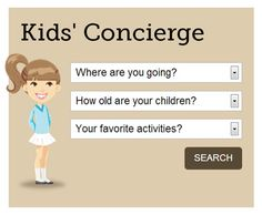 Great news for globetrotting families! Our revamped Have Family Will Travel blog has a virtual Kids' Concierge, so planning your trip is a breeze.
