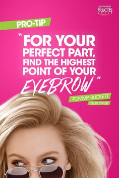 """Wondering how to part your hair to flatter your face shape? Just take a professional tip from Garnier Fructis' celebrity stylist, Tommy Buckett: """"For your perfect part, find the highest point of your eyebrow."""""""