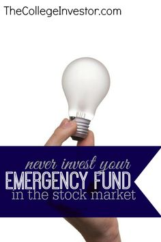 Investing Tip #203: Never Invest Your Emergency Fund in the Stock Market Investing Tips, Investing Ideas