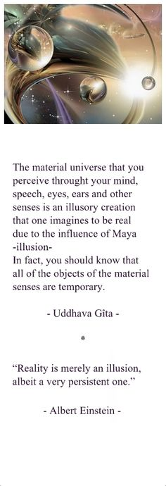 Reality is merely an illusion.....