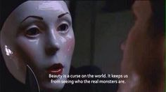 """""""Beauty is a curse on the world. It keeps us from seeing who the real monsters are."""" - The Carver (Nip/Tuck) Tumblr Quotes, Film Quotes, Music Quotes, Movie Lines, Feeling Sad, Quote Aesthetic, Mood Quotes, Writing Inspiration, Thoughts"""